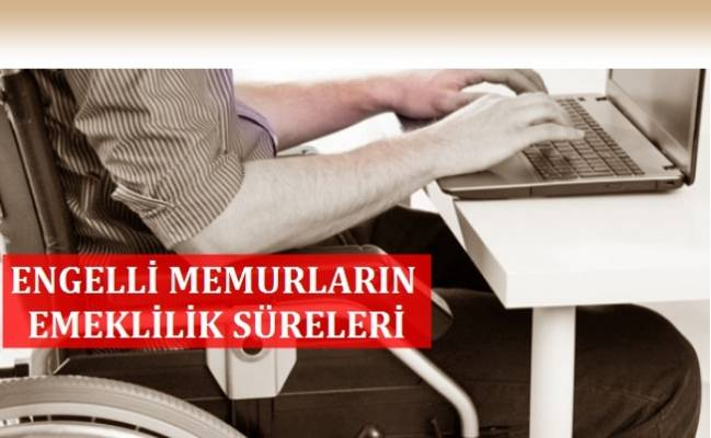 Engelli Memurun Emeklilik Şartları