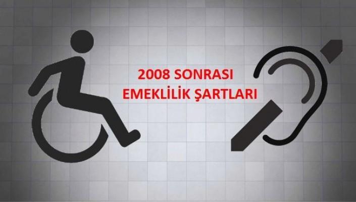 2008 De işe giren SSK'lı engellinin emekliliği