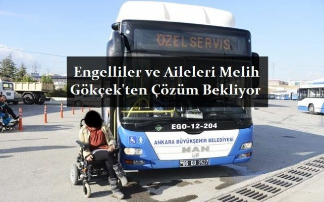 Ankara EGO Otobüslerinde Engellilerin Yaşadığı Sorunlar Bitmiyor