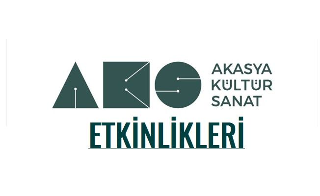 Akasya Kültür Sanat Mayıs Etkinlikleri