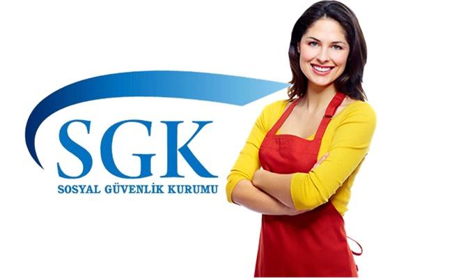 Ev hanımlarına SGK'dan emeklilik müjdesi