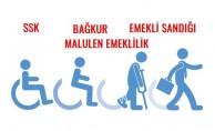 Engelli emeklilik süreleri. SSK, Emekli Sandığı, Bağ-kur, Malulen emeklilik