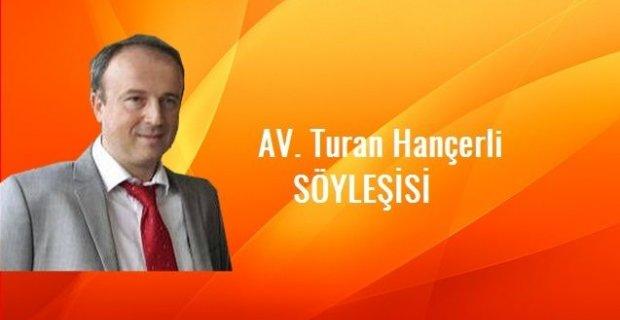 AV. Turan Hançerli ile Engelli Sorunları ve Yaşama Dair
